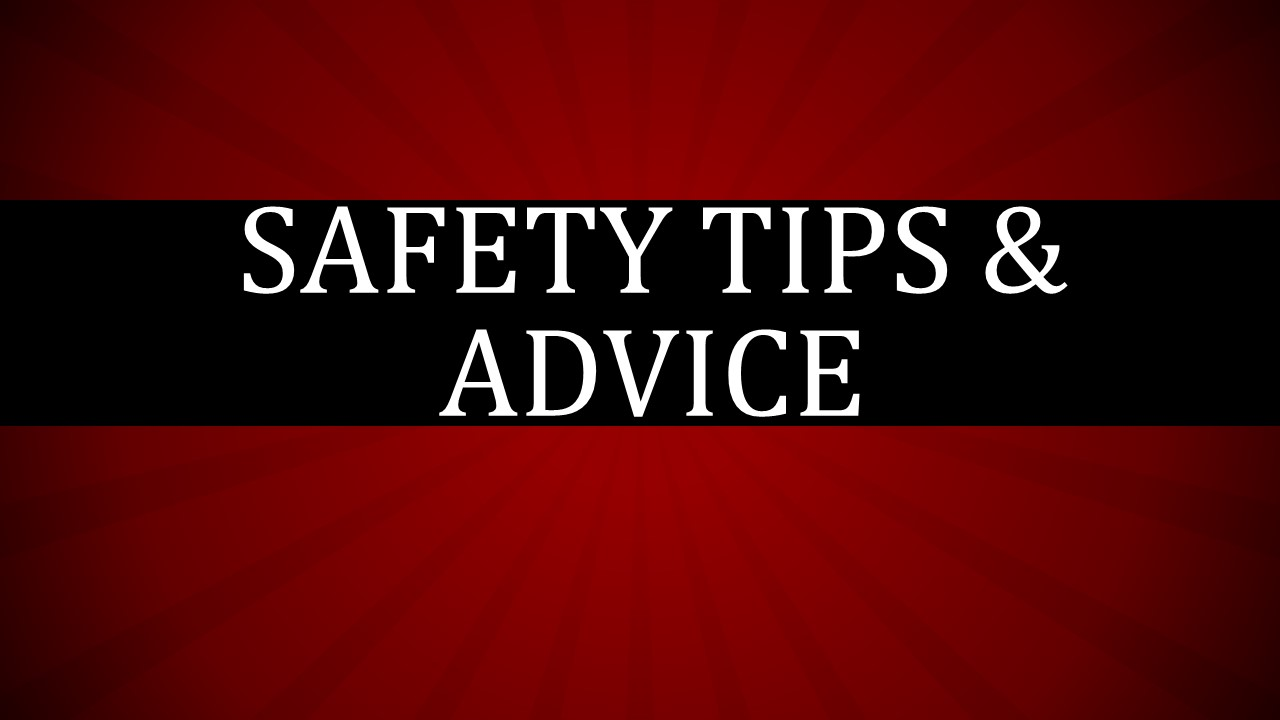 Health Safety Tips Safety Tips Advice