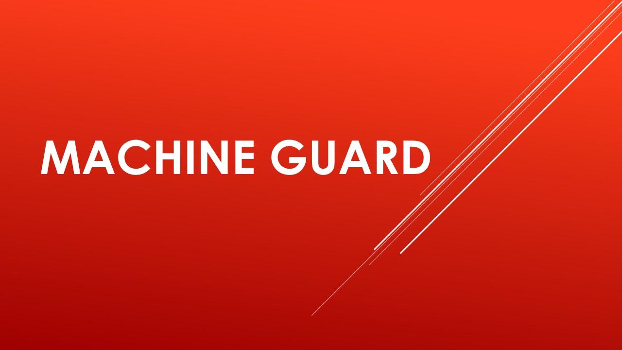 Fine, machinery, machine guard